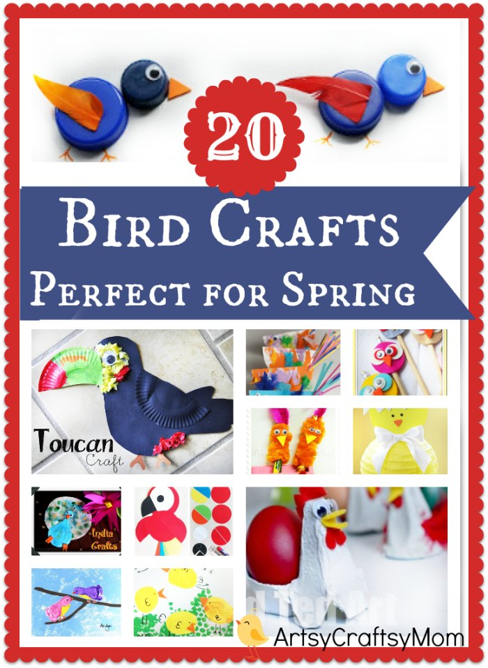 20 Easy Spring Bird Crafts For Kids Artsy Craftsy Mom