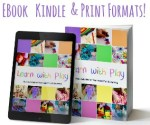 Learn with Play – 150+ activities in a brand new book!