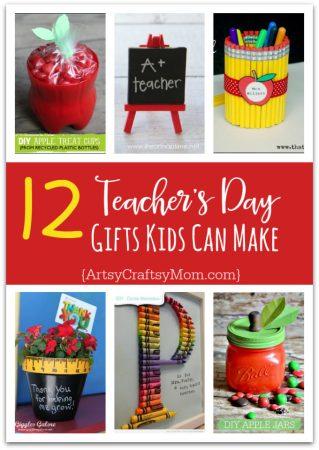 12 Useful Crafts For Teachers that Kids Can Make | Teacher Appreciation