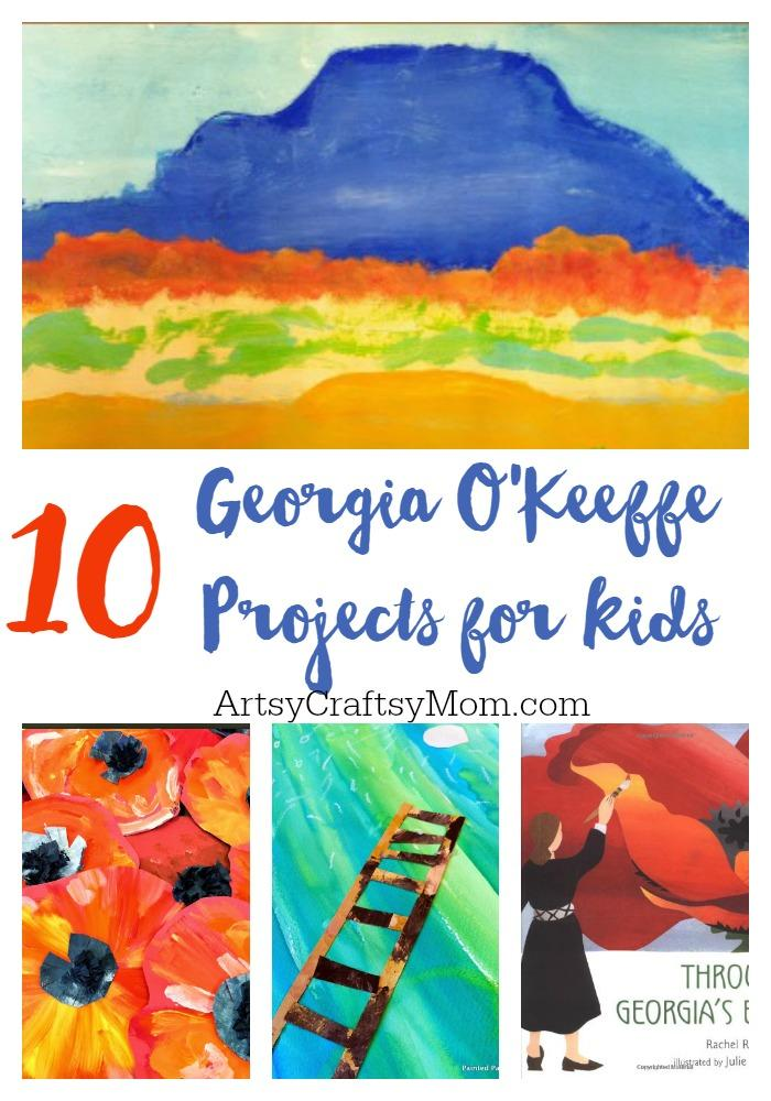 Artist Study 10 Georgia O Keeffe Projects You Have To Try