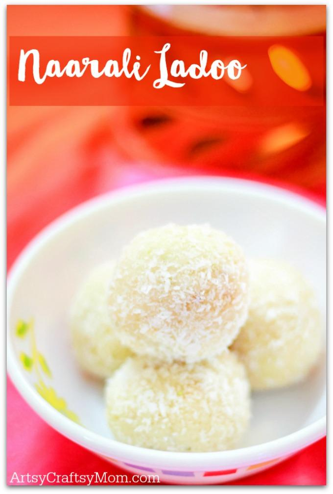 Naarali ladoo - 4 Easy & Quick Diwali Sweet Recipes- Make quick Diwali Sweets Recipes like Nariyal ladoo, besan ladoo, Instant Kalakand and Shankarpali. Perfect for conversations, laughter and family time.
