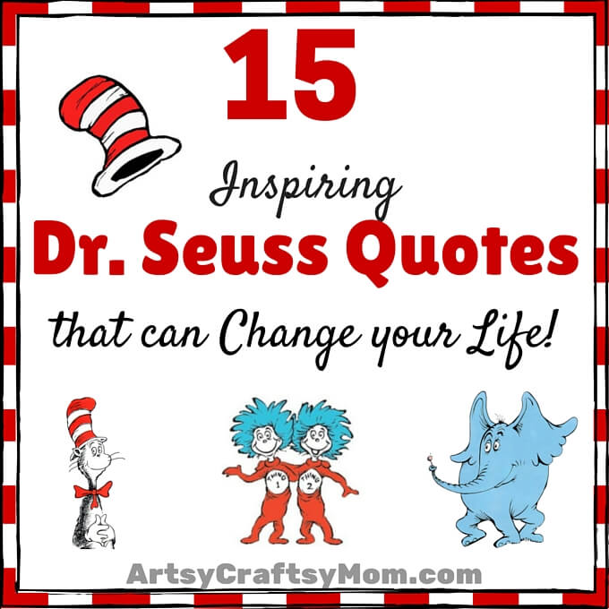 Inspirational Quotes On Pinterest: 15 Inspiring Dr. Seuss Quotes That Can Change Your Life