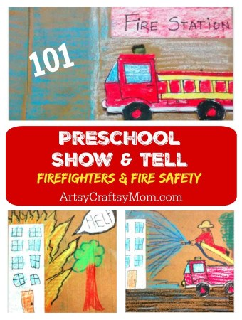 Preschool Show & Tell about Firefighters & Fire Safety