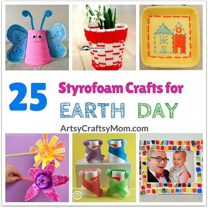 25 Recycled Styrofoam Crafts for Earth Day