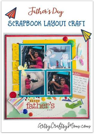 Turn your kids' artwork into something special for Dad - make a one-of-a-kind, customized Father's Day Scrapbook Layout!