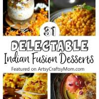 31 Delectable Indian Fusion Desserts for the festive season!