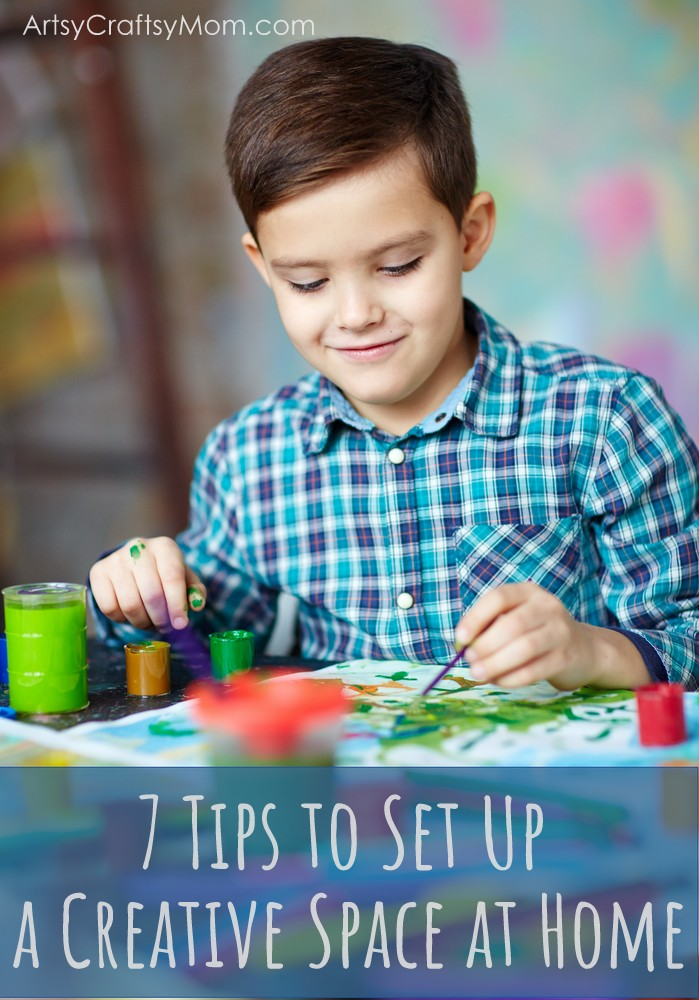 7 Tips to Set Up a Creative Space at Home- ArtsyCraftsyMom