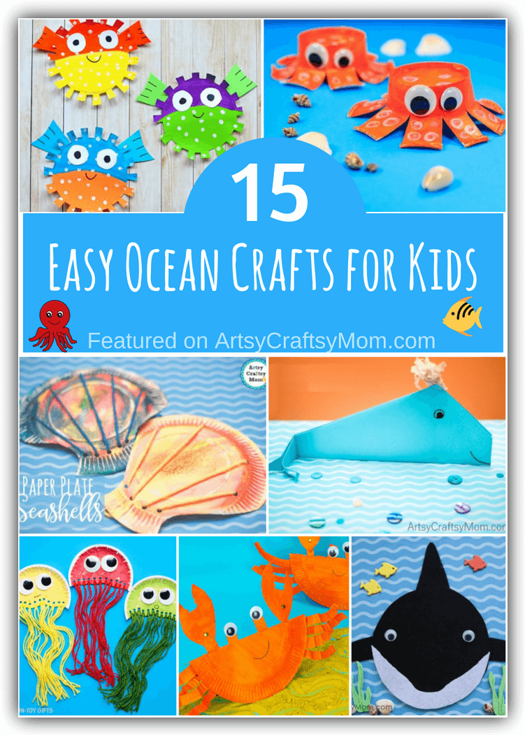 15 Easy And Engaging Ocean Crafts For Kids