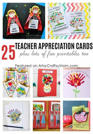 25 Awesome Teacher Appreciation Cards with Free Printables!
