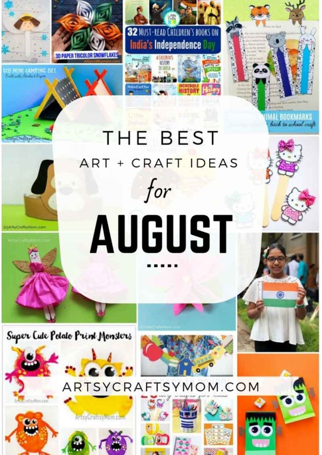Art and Craft Activities for the month of August