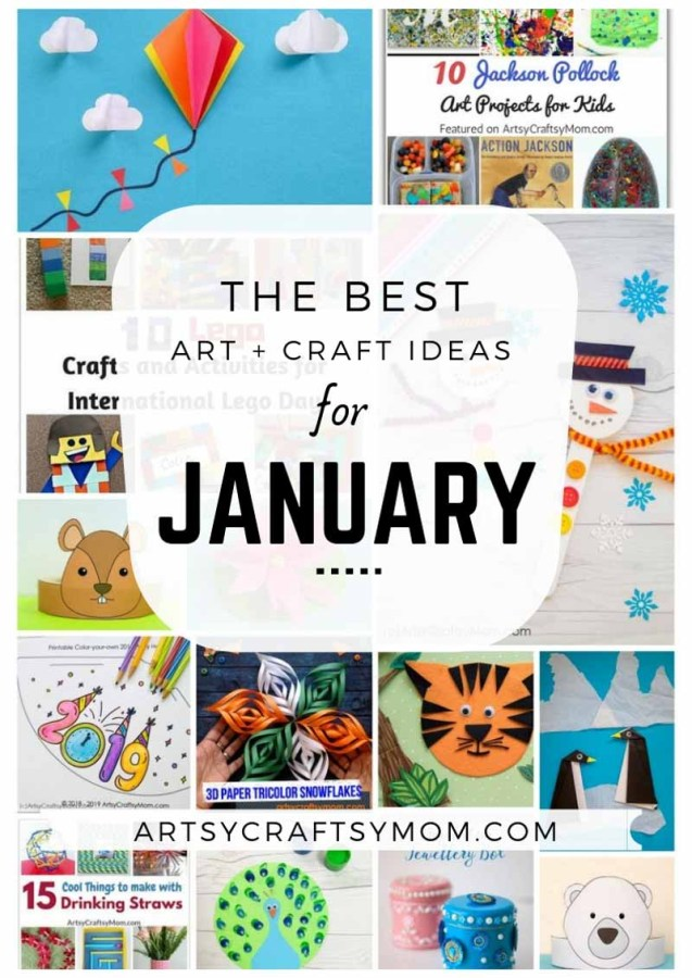 The Best Seasonal & Holiday Art and Craft Activities for the month of January | The Best January Crafts and Activities