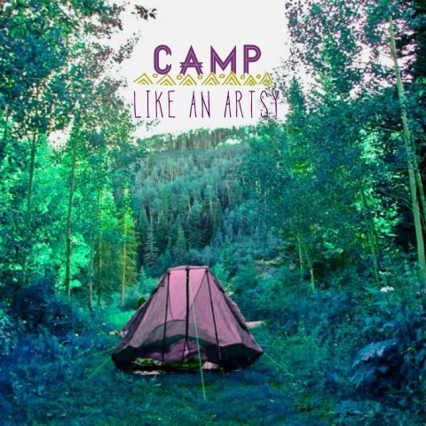 Camp Like an Artsy