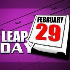 Happy Leap Day in 2016!