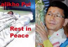 Photo of Khandu Expressed Shock Over Sudden Demise of Kalikho Pul