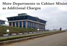 More Departments to Cabinet Ministers as Additional Charges