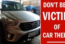 Photo of Don't be a victim of car theft……..