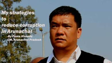 Photo of My strategies to reduce corruption in Arunachal- Pema Khandu