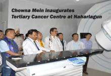 Itanagar- Chowna Mein inaugurates Tertiary Cancer Centre