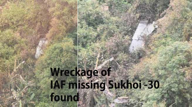 Wreckage of IAF missing Sukhoi -30 fighter jet found