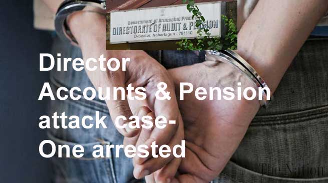 Director Accounts & Pension attack case- One arrested