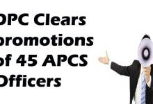 DPC Clears promotions of 45 APCS Officers