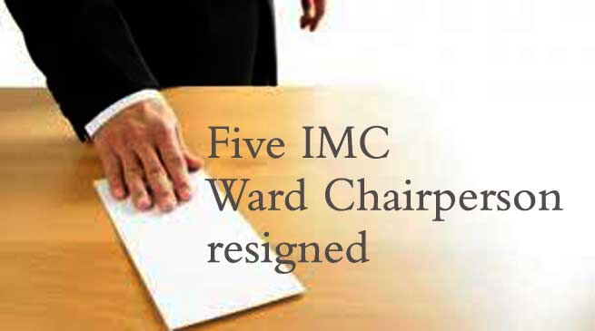 Five IMC Ward Chairperson resigned from their post