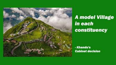 Photo of A model Village in each constituency- Khandu's Cabinet decision