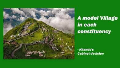 A model Village in each constituency- Khandu's Cabinet decision