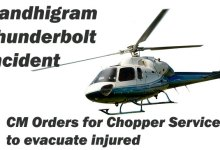 Photo of Gandhigram Thunderbolt incident- CM Orders for Chopper Service to evacuate injured