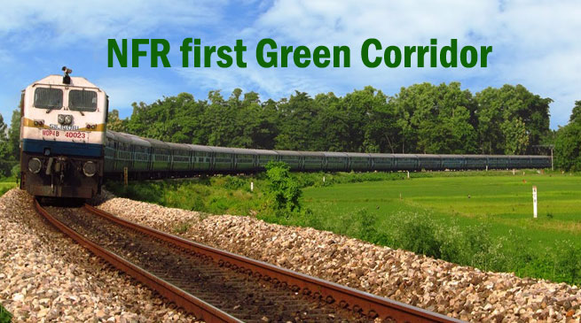 NFR first Green Corridor to be commissioned in Chaparmukh-Silghat Town section