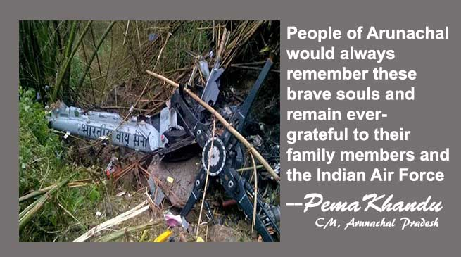 Khandu expresses grief over the Crash of IAF Helicopter