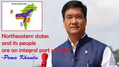 Photo of Northeastern states and its people are an integral part of India- Pema Khandu