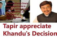 Photo of Itanagar- Tapir Gao appreciate Pema Khandu's Decision