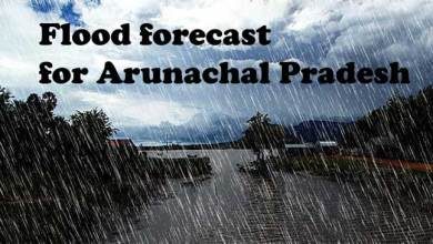 Photo of Flood forecast for Arunachal Pradesh and other NE States