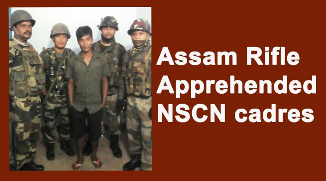 Changlang- Assam Rifle Apprehended NSCN cadres