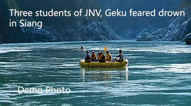Three students of JNV, Geku feared drown in Siang