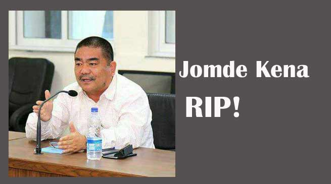 Jomde Kena passes away, Khandu expresses shock