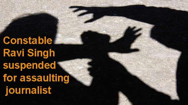 Arunachal: Constable Ravi Singh suspended for assaulting journalist