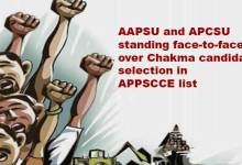 AAPSU and APCSU standing face-to-face over Chakma candidate selection in APPSCCE list