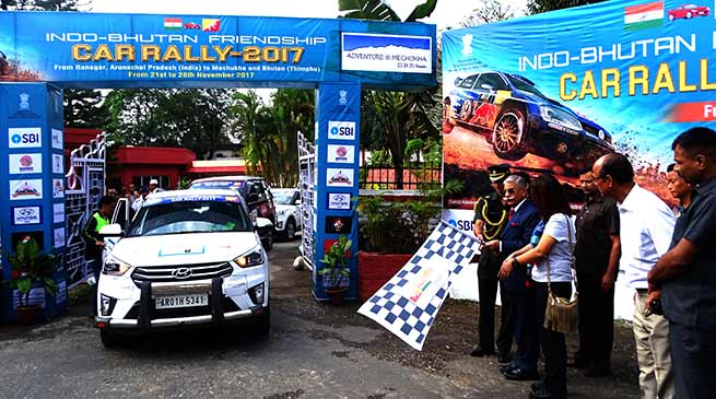 Arunachal Governor flags off Indo – Bhutan Friendship Car Rally 2017