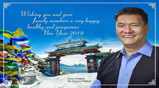 Khandu Sets goal for 2018, overall Developmet of Arunachal