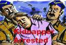 Itanagar- Yakar Siram kidnapping case, 1 arrested 2 absconding