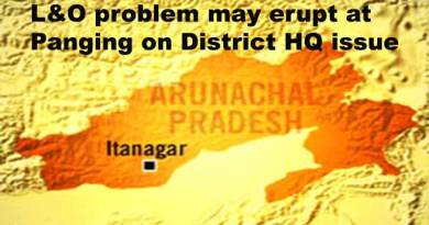 Arunachal: L&O problem may erupt at Panging on District HQ issue