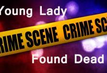 Itanagar: Young lady found dead