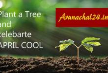 Arunachal24  appeals, Plant a Tree and make April Cool instead of April Fool