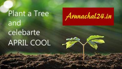Photo of Arunachal24 appeals, Plant a Tree and make April Cool instead of April Fool