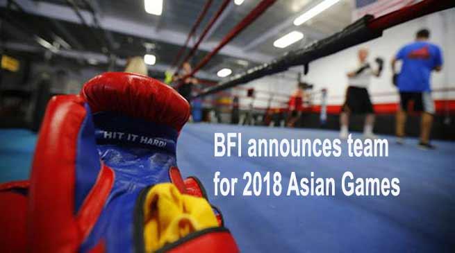 BFI announces team for Asian Games-2018