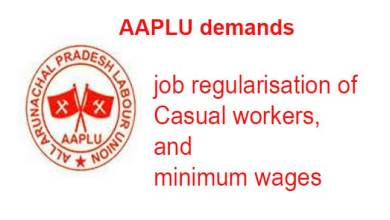 Photo of Arunachal: AAPLU demands job regularisation of casual workers, minimum wages