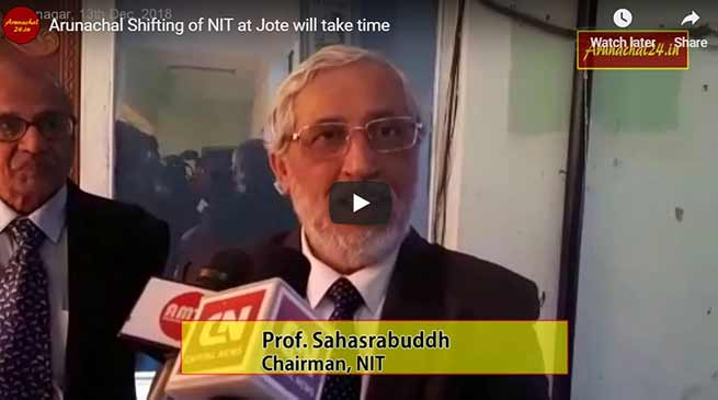 Arunachal: Shifting of NIT at Jote will take time