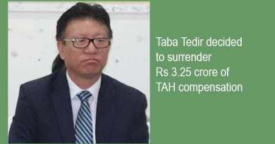 Arunachal: Taba Tedir decided to surrender Rs 3.25 crore of TAH compensation